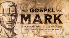 The Gospel of Mark: The Beginning of the Gospel