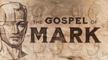 The Gospel of Mark: When the Storms Come